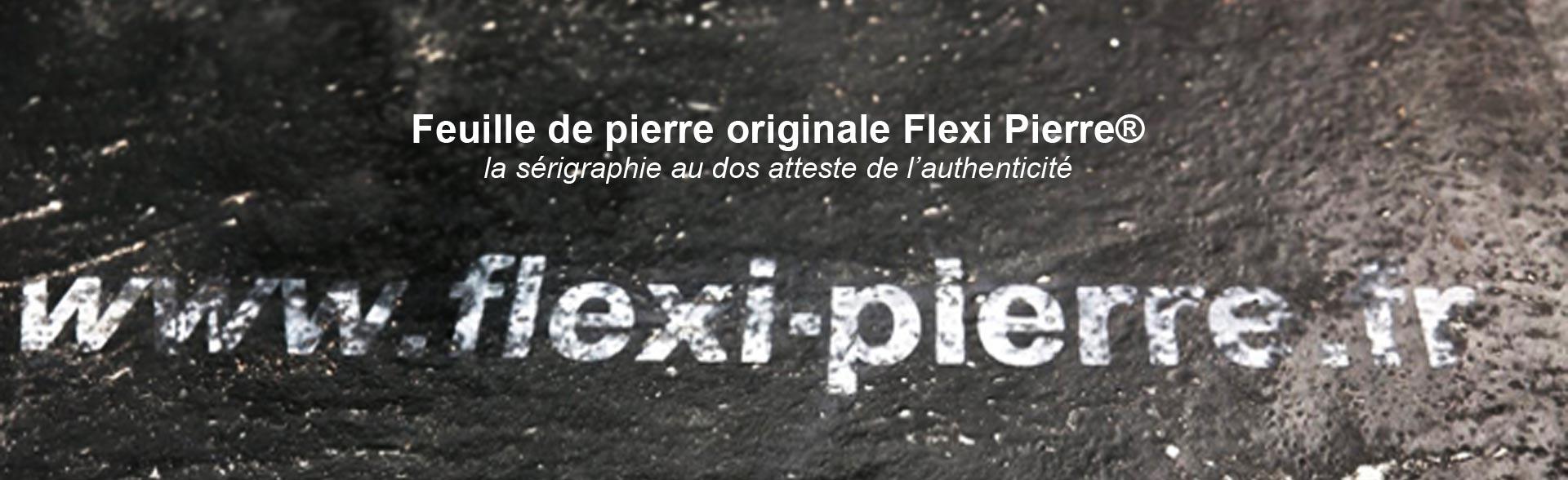 Feuille de pierre Flexi Pierre, la sérigraphie au dos atteste de l'authenticité